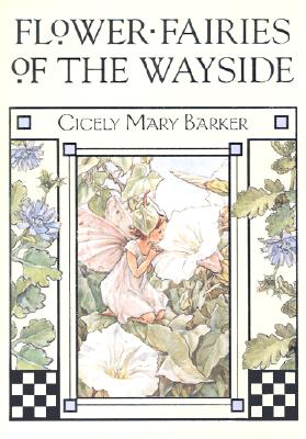 FLOWER FAIRIES OF THE WAYSIDE(H) [ CICELY MARY BARKER ]