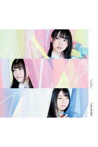 TAILWIND[TrySail]