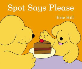 SPOT SAYS PLEASE(BB) [ ERIC HILL ]