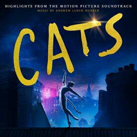 【輸入盤】Cats: Highlights From The Motion Picture Soundtrack: (International Version) [ キャッツ ]