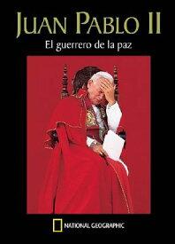 Juan Pablo II. El Guerrero de La Paz SPA-JUAN PABLO II EL GUERRERO [ James L. Stanfield ]