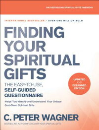 FindingYourSpiritualGiftsQuestionnaire:TheEasy-To-Use,Self-GuidedQuestionnaireFINDINGYOURSPIRITUALGIFTSQ[C.PeterWagner]