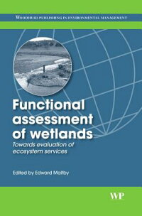 FunctionalAssessmentofWetlands:TowardsEvaluationofEcosystemServices[EdwardMaltby]