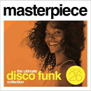 【輸入盤】Masterpiece: The Ultimate Disco Funk Collection Vol.26