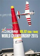Red Bull AIR RACE WORLD CHAMPIONSHIP 2015 VOL.02 Chiba/Rovinj