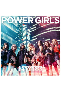 POWERGIRLS(CD+DVD)[Happiness]