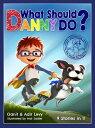 What Should Danny Do? WHAT SHOULD DANNY DO (The Power to Choose) [ Adir Levy ]