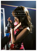 【予約】LIVE FOREVER-NANA MIZUKI LIVE DOCUMENT BOOK-【特別限定版】 特典:生写真3枚セット