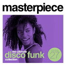 【輸入盤】Masterpiece: The Ultimate Disco Funk Collection Vol.27
