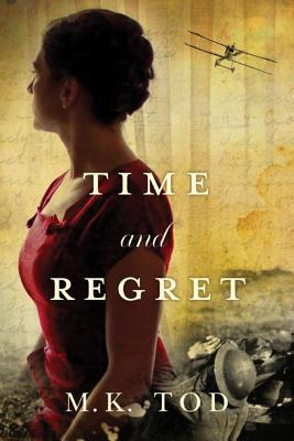 Time and Regret TIME & REGRET [ M. K. Tod ]