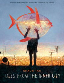 TALES FROM THE INNER CITY(H) [ SHAUN TAN ]