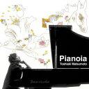 Pianoia [ 松本俊明 ]