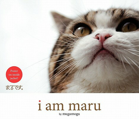 I Am Maru I AM MARU [ Mugumogu ]