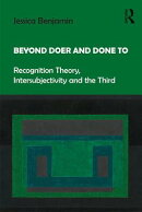 Beyond Doer and Done to: Recognition Theory, Intersubjectivity and the Third