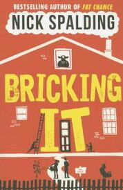 Bricking It BRICKING IT [ Nick Spalding ]