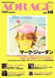 AOR AGE(Vol.15) 特集:マーク・ジョーダン (SHINKO MUSIC MOOK) [ 中田利樹 ]