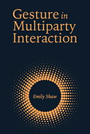 Gesture in Multiparty Interaction