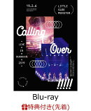 【先着特典】Little Glee Monster Live in BUDOKAN 2019~Calling Over!!!!!(ポストカード付き)【Blu-ray】