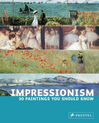 IMPRESSIONISM:50_PAINTINGS_YOU