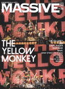 MASSIVE(Vol.35) 生きざまを伝えるロックマガジン THE YELLOW MONKEY/DIR EN GREY/ (SHINKO MUSIC MOOK)