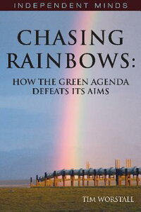 ChasingRainbows:EconomicMyths,EnvironmentalFacts