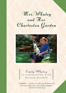 Mrs. Whaley and Her Charleston Garden