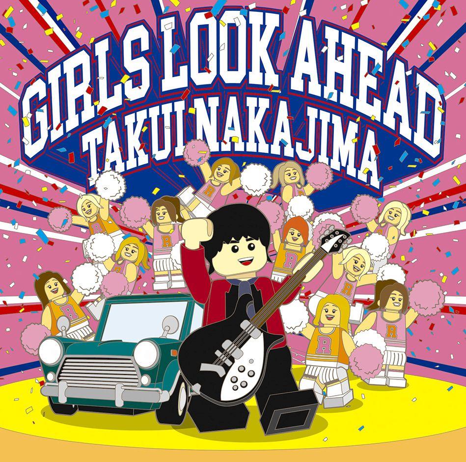 GIRLS LOOK AHEAD [ 中島卓偉 ]