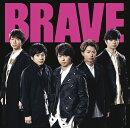 BRAVE (初回限定盤 CD+Blu-ray)
