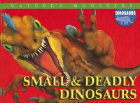 Small_&_Deadly_Dinosaurs