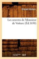 Les Oeuvres de Monsieur de Voiture (d.1650)