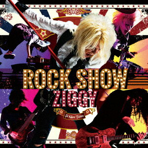 ROCK SHOW [ ZIGGY ]