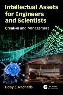 Intellectual Assets for Engineers and Scientists: Creation and Management