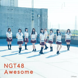 Awesome (Type-A CD+DVD) [ NGT48 ]