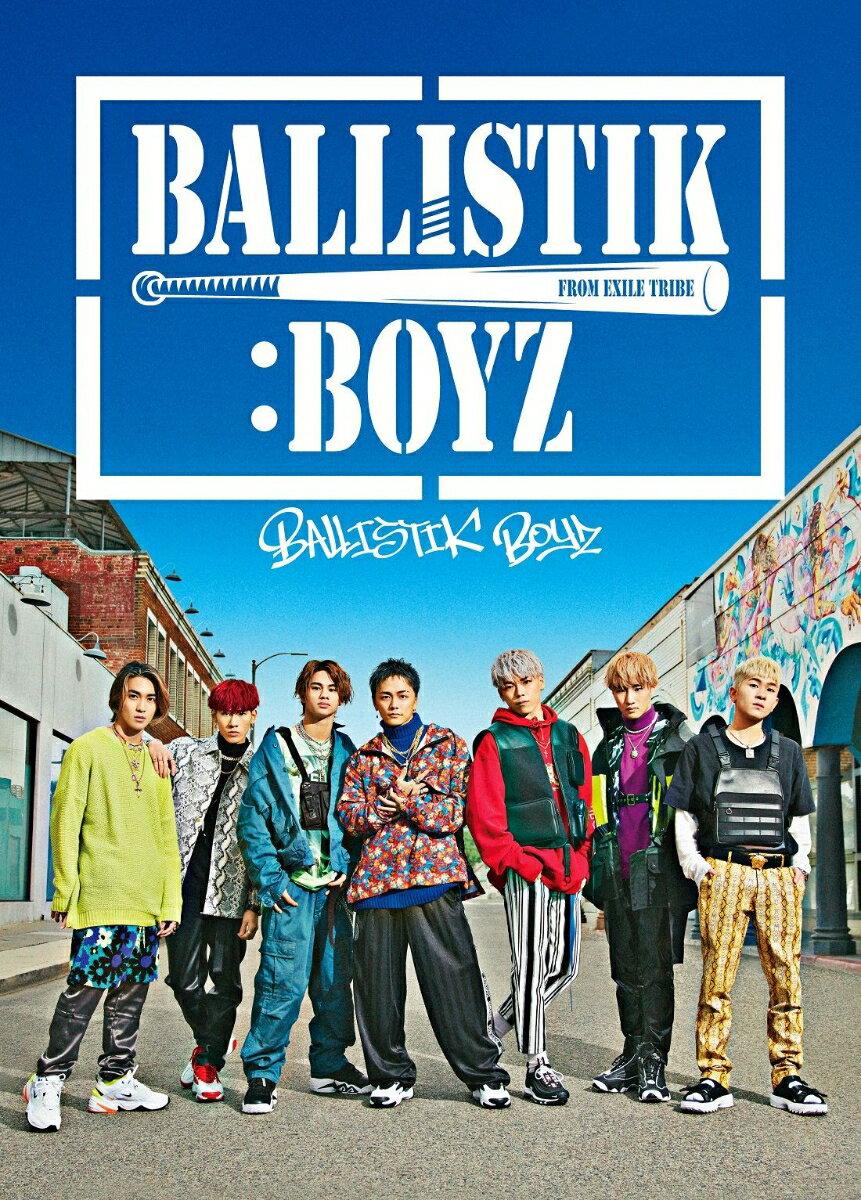 【先着特典】BALLISTIK BOYZ (初回限定盤 CD+DVD+グッズ) (B2ポスター付き) [ BALLISTIK BOYZ from EXILE TRIBE ]