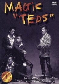 TEDS [ MAGIC ]