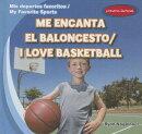 Me Encanta el Baloncesto/I Love Basketball