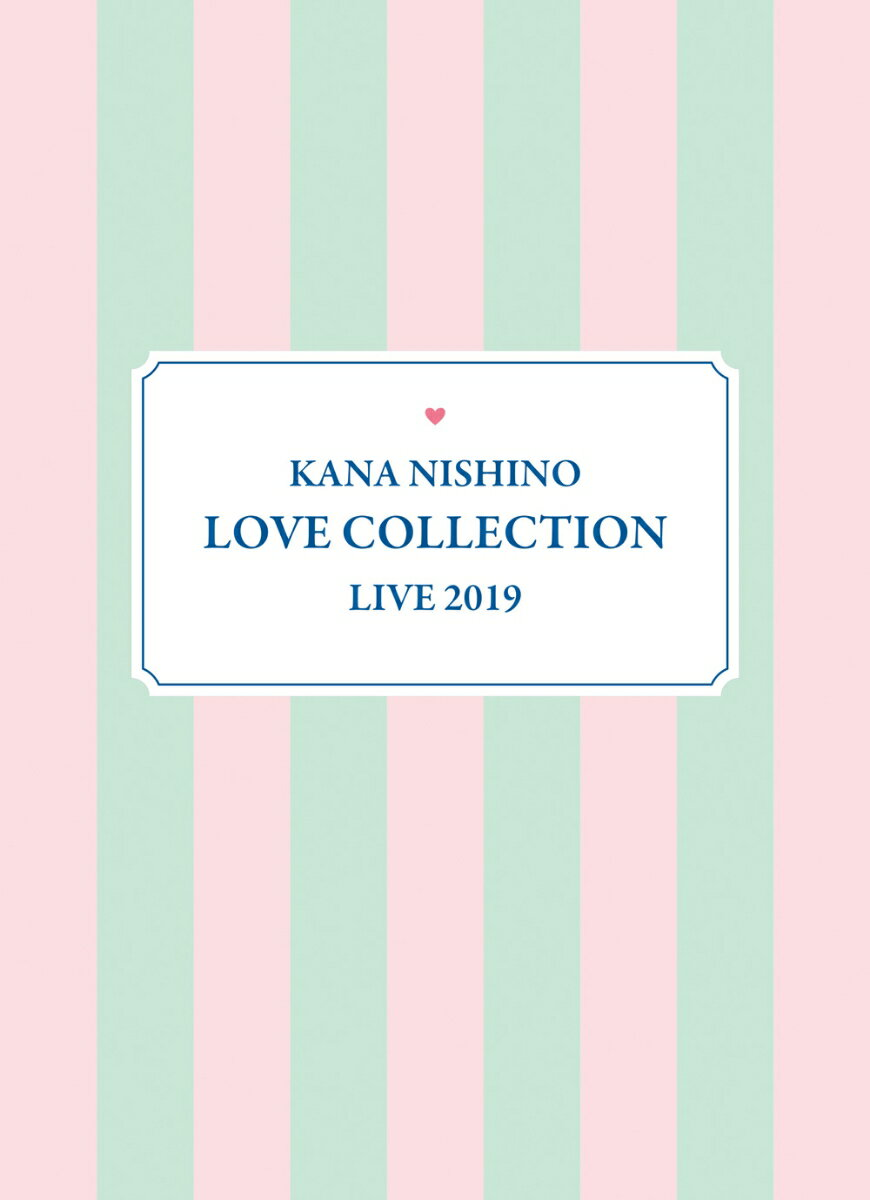 Kana Nishino Love Collection Live 2019(完全生産限定盤 DVD) [ 西野カナ ]