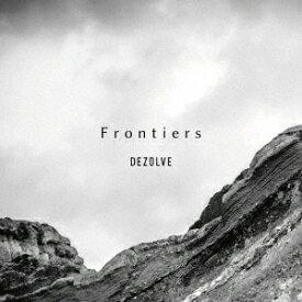 Frontiers [ DEZOLVE ]