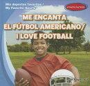 Me Encanta el Futbol Americano/I Love Football