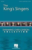 【輸入楽譜】キングス・シンガース: Swimming over London(Collection) (S,A,T,B DV A Cappella)