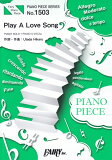 Play A Love Song (PIANO PIECE SERIES)