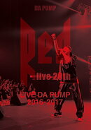 "LIVE DA PUMP 2016-2017 ""RED 〜 live 20th 〜"""