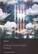 Nothing's Carved In Stone「Existence」