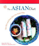 The Asian Diet: Get Slim and Stay Slim the Asian Way