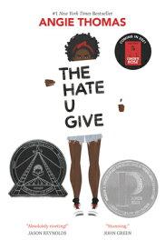 The Hate U Give HATE U GIVE [ Angie Thomas ]