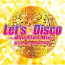 Let's Disco Non-Stop mixed by DJ Osshy