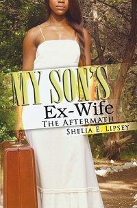 My_Son's_Ex-Wife:_The_Aftermat