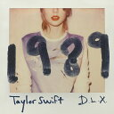 1989〜デラックス・エディション (CD+DVD) [ テイラー・スウィフト ]