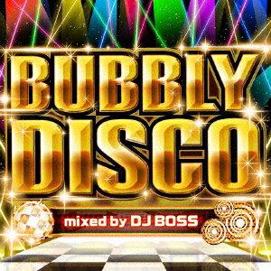バブリー・ディスコ mixed by DJ BOSS [ DJ BOSS ]