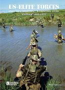 Us Elite Forces: Uniforms, Equipment & Personal Items. Vietnam 1965-1975